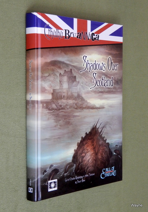 Image for Shadows Over Scotland (Call of Cthulhu Britannica)