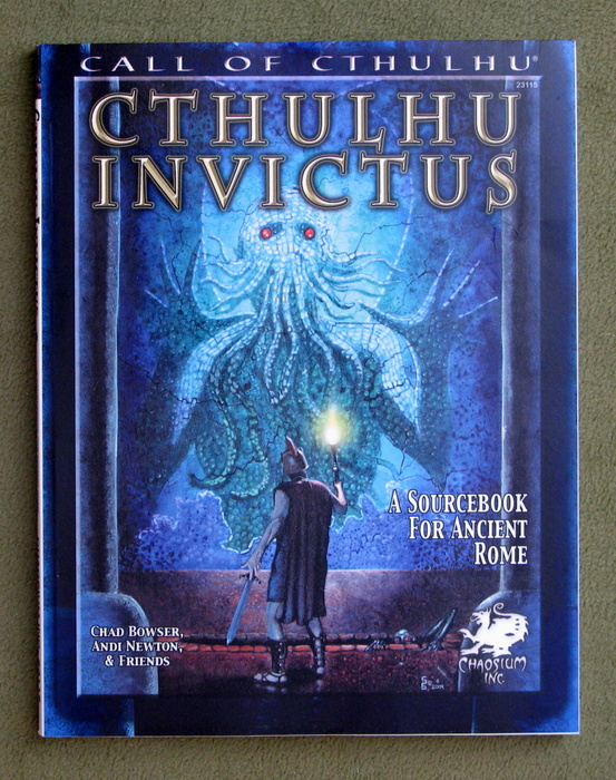 Image for Cthulhu Invictus: A Sourcebook for Ancient Rome (Call of Cthulhu roleplaying)