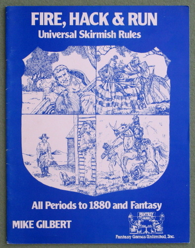 Image for Fire, Hack & Run: Universal Skirmish Rules, All Periods to 1880 & Fantasy