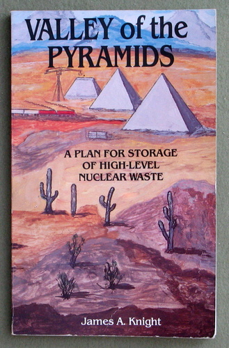Image for Valley of the Pyramids: A plan for storage of high-level nuclear waste