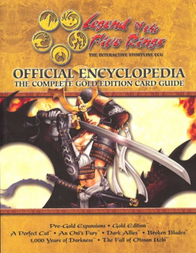 Image for Legend of the Five Rings Official Encyclopedia: The Complete Gold Edition Card Guide