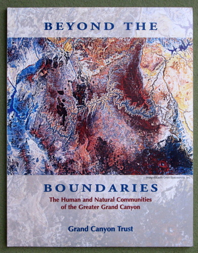 Image for Beyond the Boundaries: The Human and Natural Communities of the Greater Grand Canyon: A Report
