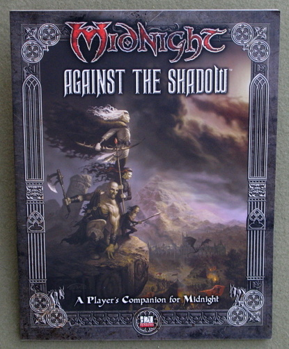 Image for Against the Shadow: A Player's Companion for Midnight (Midnight Campaign Setting: D20 System)