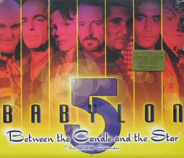 Image for Between the Candle and the Star: The 1999 Babylon 5 Calendar