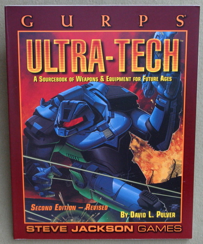 Image for GURPS Ultra-Tech: A Sourcebook of Weapons & Equipment for Future Ages (2nd Edition, Revised)