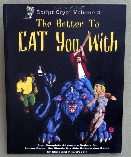 Image for Script Crypt Vol 3: The Better to Eat You With (A Collection of Horror Rules Adventures)