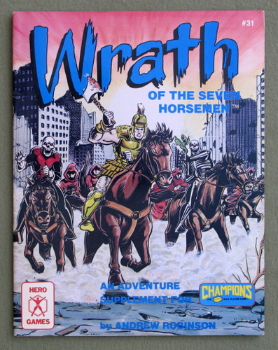Image for Wrath of The Seven Horsemen (Champions Role Playing Game)