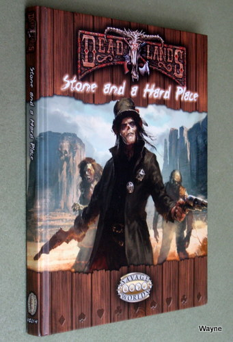 Image for Stone and a Hard Place (Deadlands: Savage Worlds)