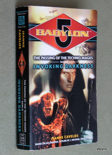 Image for Invoking Darkness (Babylon 5: The Passing of the Techno-Mages, Book 3)