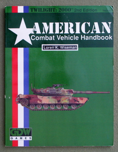 Image for American Combat Vehicle Handbook (Twilight: 2000, 2nd edition)