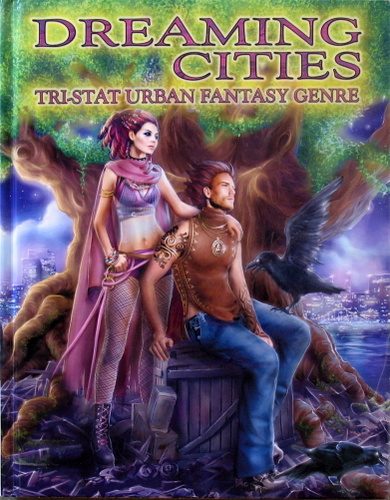 Image for Dreaming Cities: Tri-Stat Urban Fantasy Genre