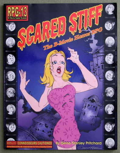 Image for Scared Stiff: The B-Movie Horror RPG (RPG-13 B-Movie Game System)