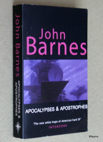 Image for Apocalypses and Apostrophes: Short Fiction of John Barnes