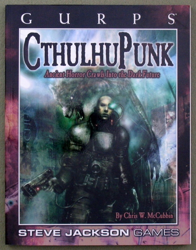 Image for GURPS CthulhuPunk: Ancient Horror Crawls into the Dark Future