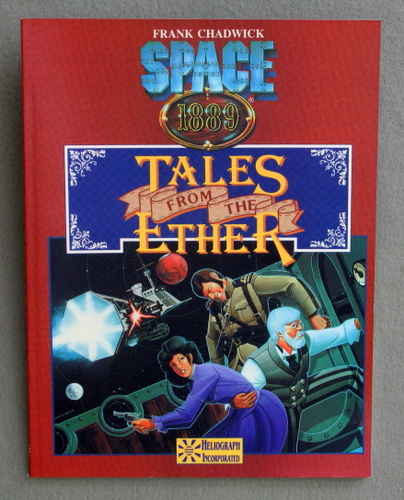 Image for Tales from the Ether / More Tales from the Ether (Space 1889 Sci-Fi Roleplaying)