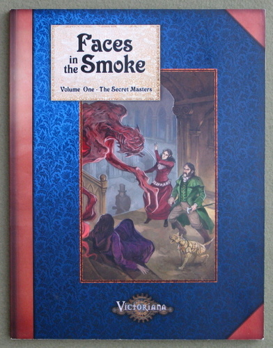 Image for Faces in the Smoke, Volume 1: The Secret Masters (Victoriana)