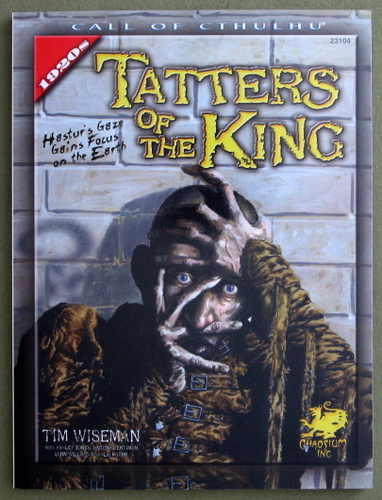 Image for Tatters of the King: Hastur's Gaze Gains Brief Focus Upon the Earth (Call of Cthulhu Horror Roleplaying)