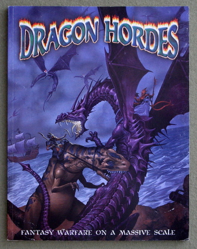 Image for Dragon Hordes: Fantasy Warfare on a Massive Scale