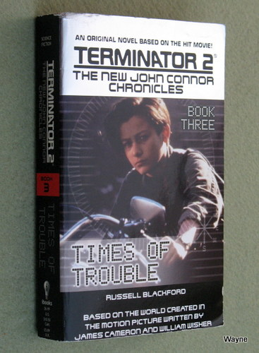 Image for Times of Trouble (Terminator 2: The New John Connor Chronicles, Book 3)