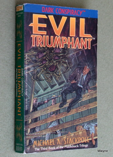 Image for Evil Triumphant (Dark Conspiracy: Fiddleback Trilogy #3)