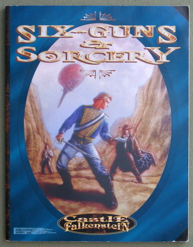 Image for Sixguns and Sorcery (Castle Falkenstein)