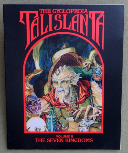 Image for Cyclopedia Talislanta, Vol. 2: The Seven Kingdoms