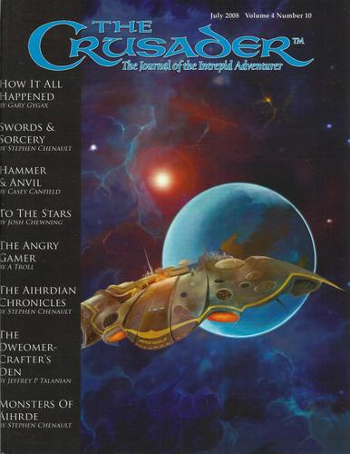 Image for Crusader Journal: Castles & Crusades Magazine, Vol 4 No 10 (July 2008)