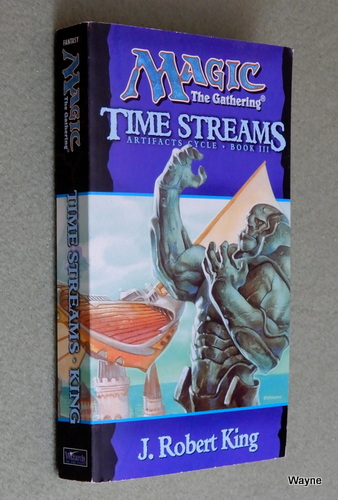 Image for Time Streams (Magic the Gathering: Artifacts Cycle, Book 3)