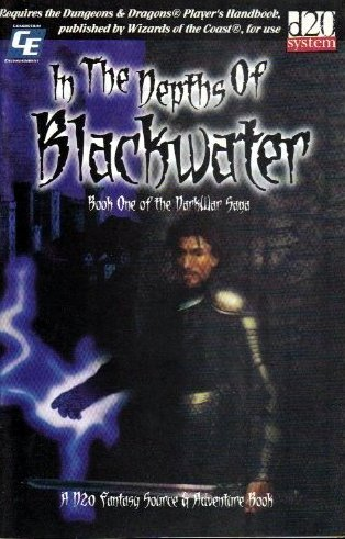 Image for In the Depths of Blackwater: DarkWar Saga, Book One (D20 System)