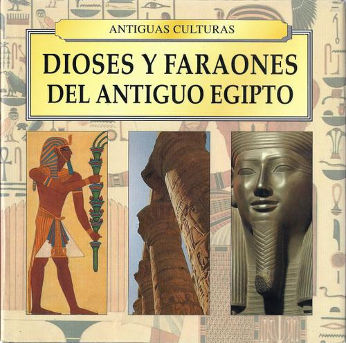Image for Dioses y Faraones del Antiguo Egipto (Spanish Edition)
