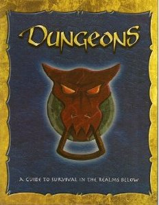 Image for Dungeons: A Guide to Survival in the Realms Below