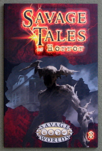 Image for Savage Tales of Horror: Volume 3 (Savage Worlds)