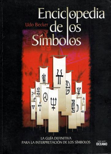 Image for Enciclopedia De Los Simbolos (Spanish Edition)