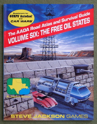Image for The AADA Road Atlas and Survival Guide, Volume Six: The Free Oil States (GURPS Autoduel/Car Wars)