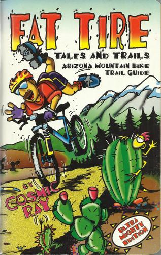 Image for Fat Tire Tales & Trails: Arizona Mountain Bike Trail Guide