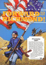 Image for Forward to Richmond: Game of the First Battle of Bull Run (2nd Edition) [BOX SET]