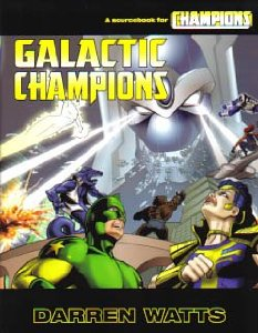 Image for Galactic Champions: A Sourcebook for Champions