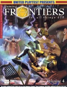 Image for Gaming Frontiers for All Things D20: A D20 System Sourcebook Digest (Volume 4)