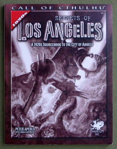 Image for Secrets of Los Angeles: A Guidebook to the City of Angels in the 1920s (Call of Cthulhu Roleplaying)
