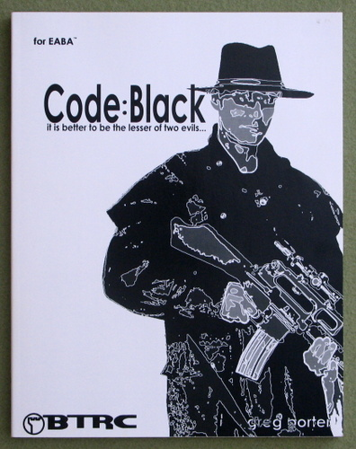 Image for Code:Black - It is better to be the lesser of two evils (EABA)