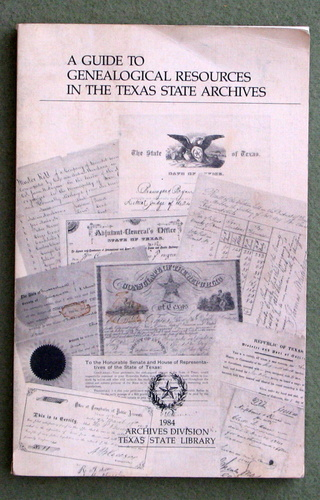 Image for A Guide to Genealogical Resources in the Texas State Archives