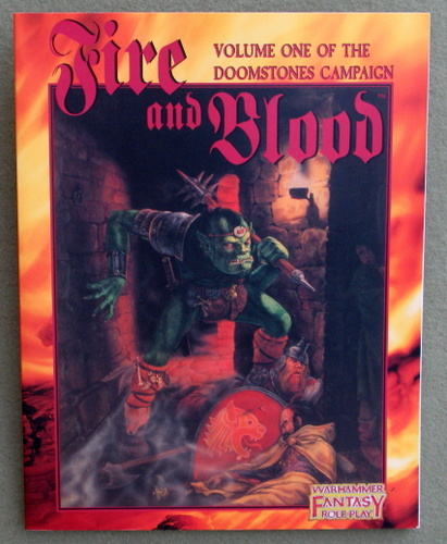 Image for Fire and Blood (Warhammer Fantasy Roleplay: Volume 1 of the Doomstones Campaign)