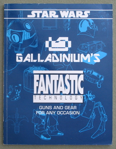 Image for Galladinium's Fantastic Technology (Star Wars RPG)