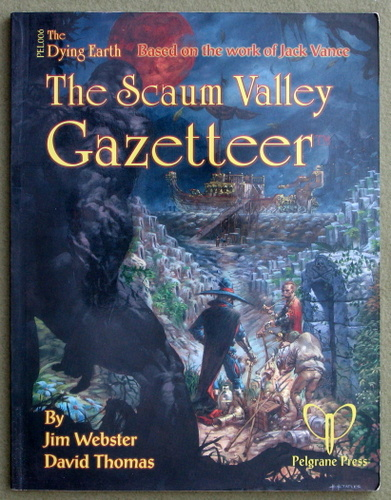Image for The Scaum Valley Gazetteer (Jack Vance's Dying Earth)