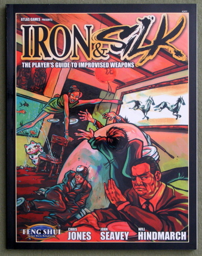 Image for Iron & Silk: The Player's Guide to Improvised Weapons (Feng Shui)