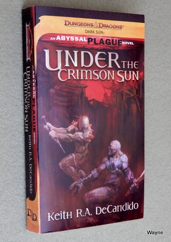 Image for Under the Crimson Sun (Dungeons & Dragons: Dark Sun - The Abyssal Plague)