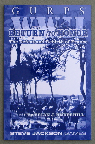 Image for Return to Honor: The Defeat and Rebirth of France (GURPS WWII)