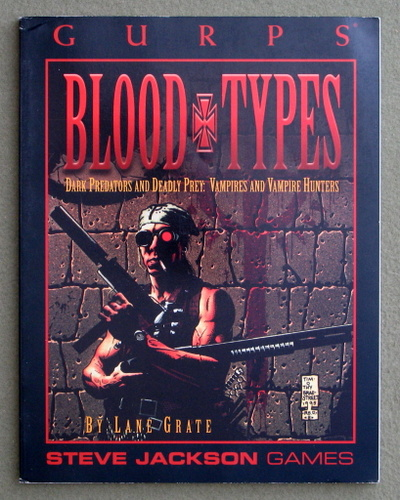 Image for GURPS Blood Types: Dark Predators and Deadly Prey - Vampires and Vampire Hunters
