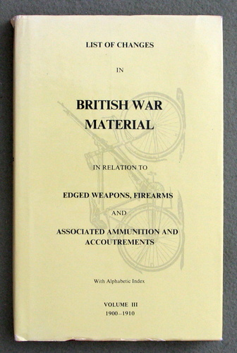 Image for List of Changes in British War Materials: 1900-1910 (Volume 3)
