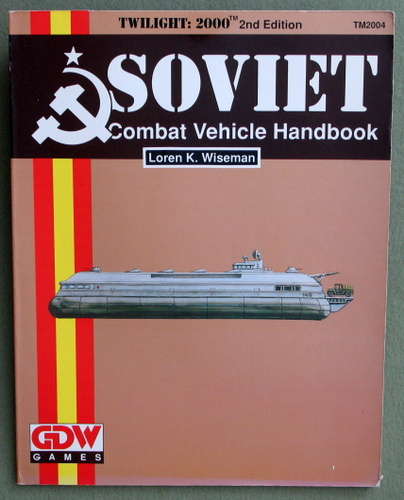 Image for Soviet Combat Vehicle Handbook (Twilight: 2000, 2nd edition)